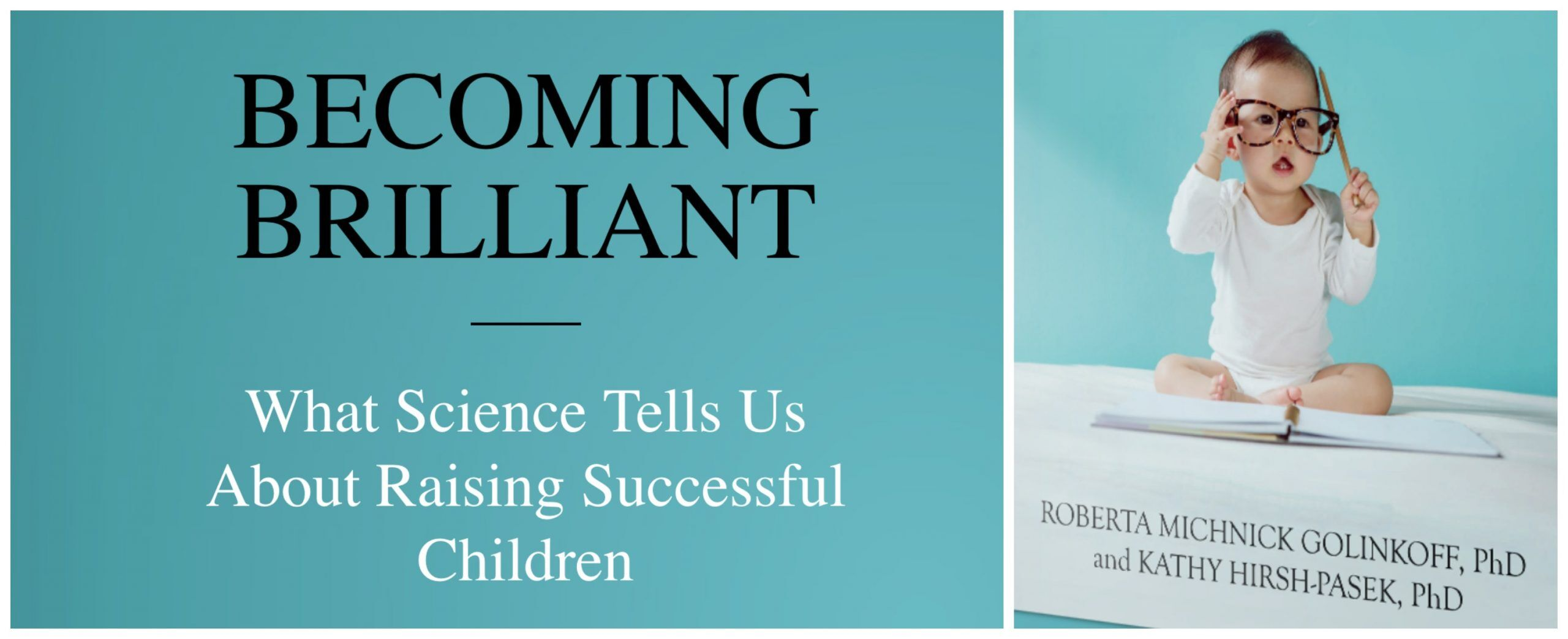 010: Becoming Brilliant - Interview with Prof. Roberta Golinkoff - Your  Parenting Mojo