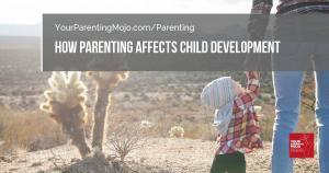 How parenting affects child development