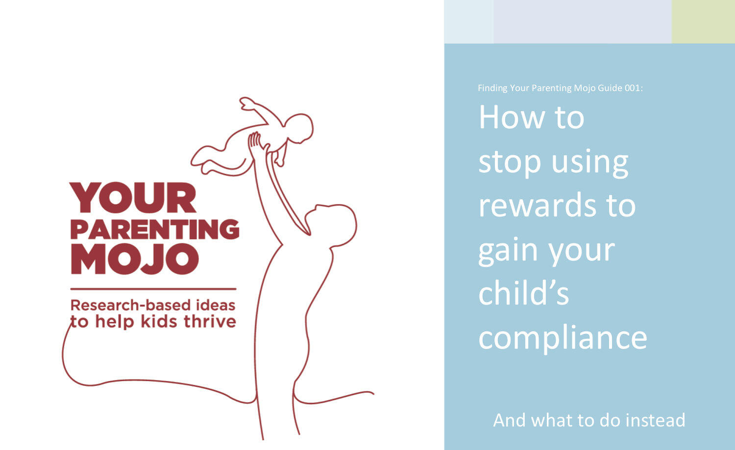 How to move beyond using rewards to control your childs behavior